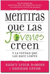 Mentiras Que Las Jovenes Creen (Lies Young Women Believe - Spanish)