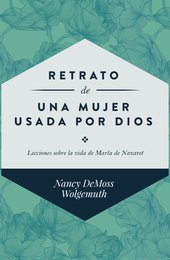 Retrato de una mujer usada por Dios (Portrait of a Woman Used by God booklet - Spanish)