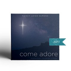 Come Adore Piano Meditations (Digital Download)