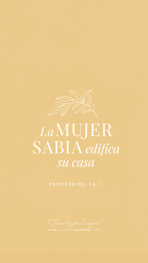 Proverbios 14:1 desktop wallpaper