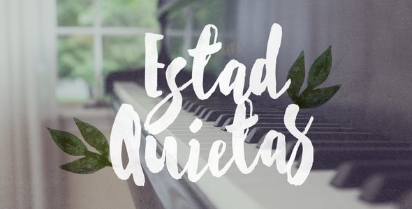 Estad quietas