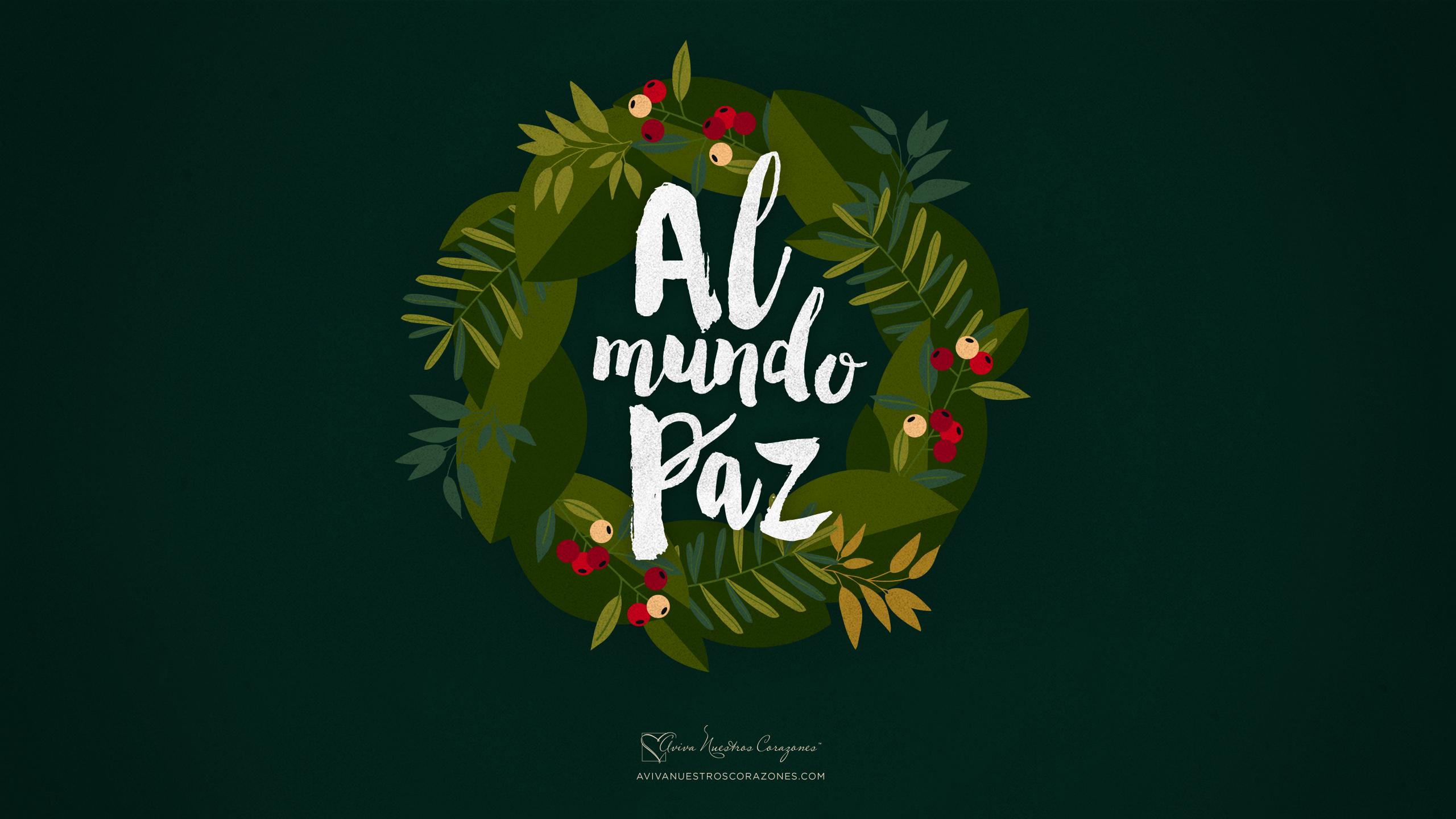 Paz Para El Mundo: Aviva Nuestros Corazones